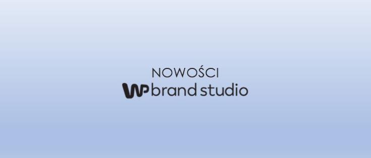 Nowości w ofercie WP brand studio
