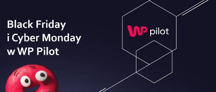 Black Friday i Cyber Monday w WP Pilot.