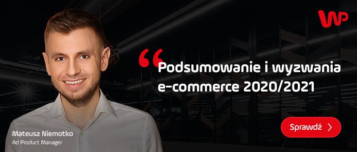 Podsumowanie i wyzwania e-commerce na 2020 / 2021