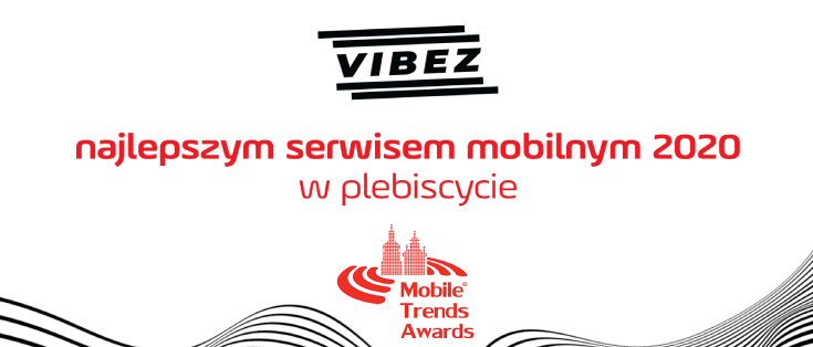 Vibez z nagrodą Mobile Trends Awards