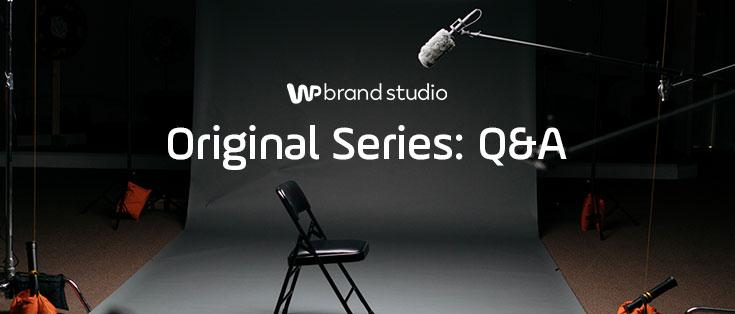 Original Series: Q&A
