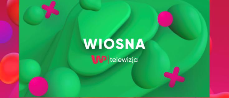 """""""Idzie wiosna"""" w Telewizji WP"""